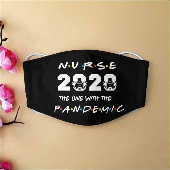 Nurse 2020 the one with pandemic cloth face mask