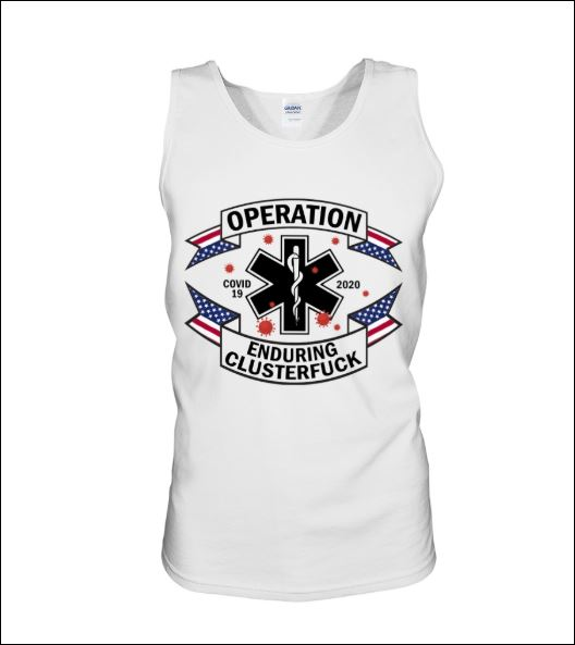 Operation enduring clusterfuck covid-19 2020 tank top