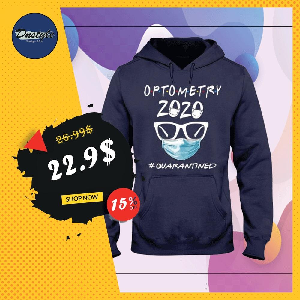 Optometry 2020 quarantined hoodie