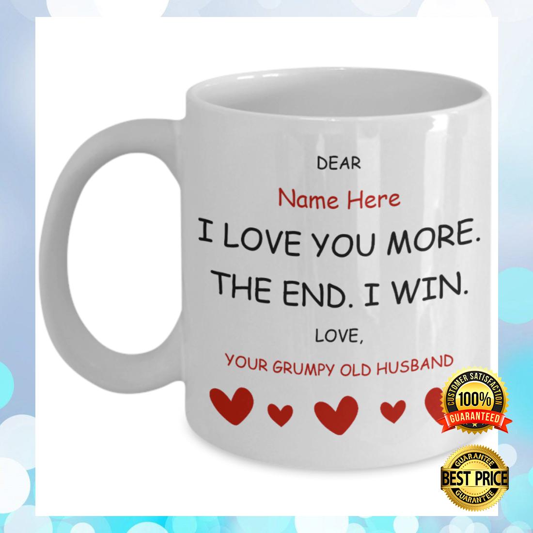 Personalized i love you more the end i win mug 5