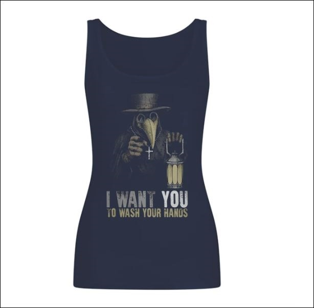 Plague doctor i want you to wash your hands tank top