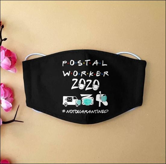 Postal worker 2020 notquarantined cloth face mask