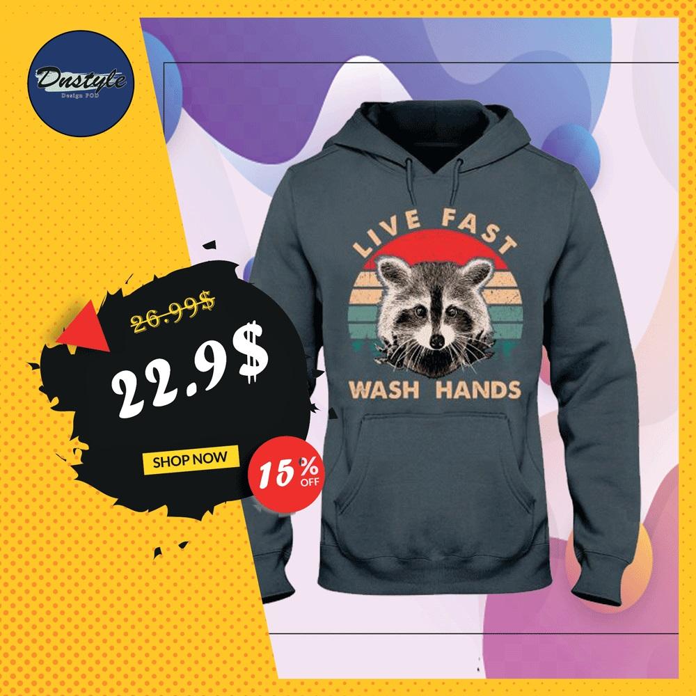 Raccoon live fast wash hands vintage hoodie