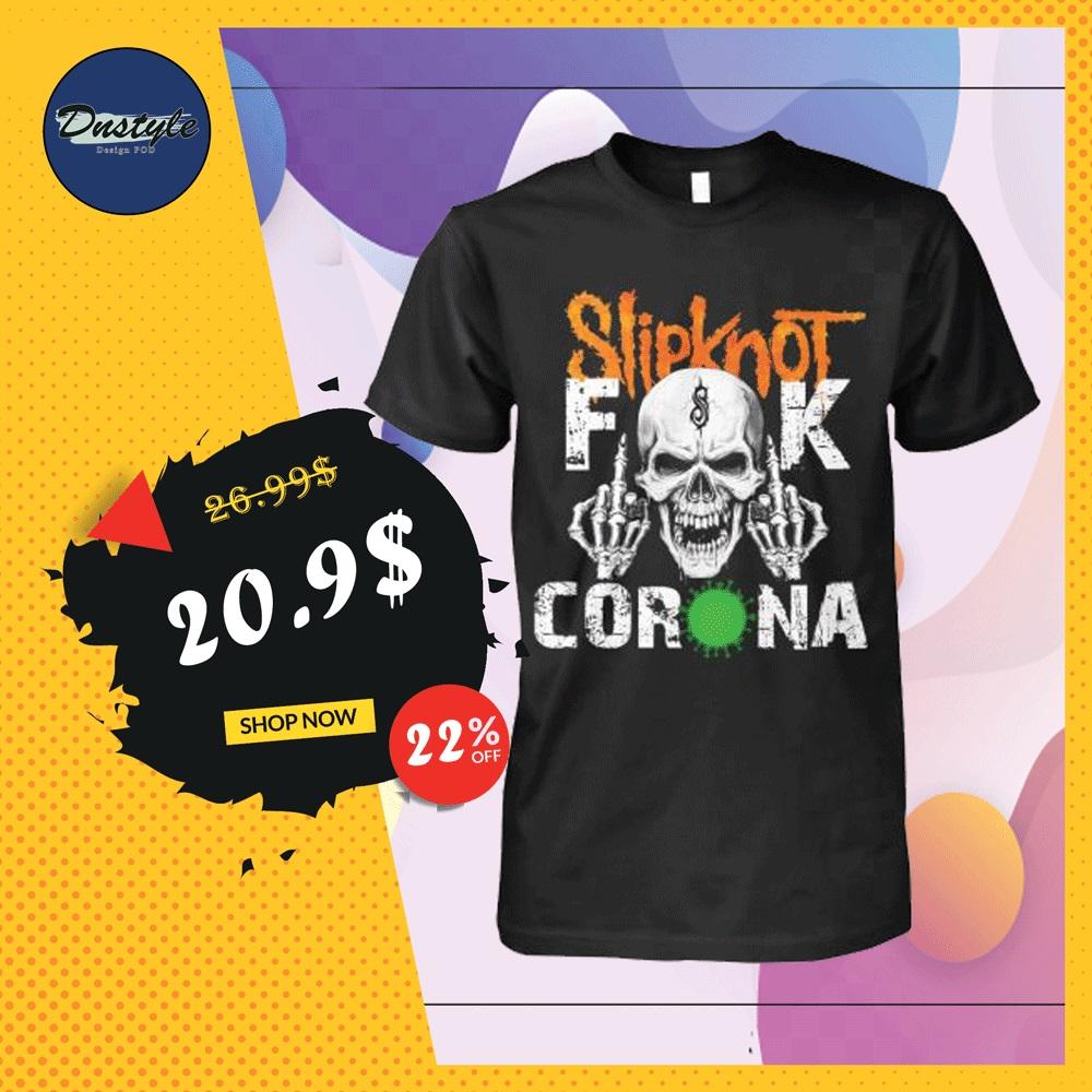 Slipknot fuck corona shirt