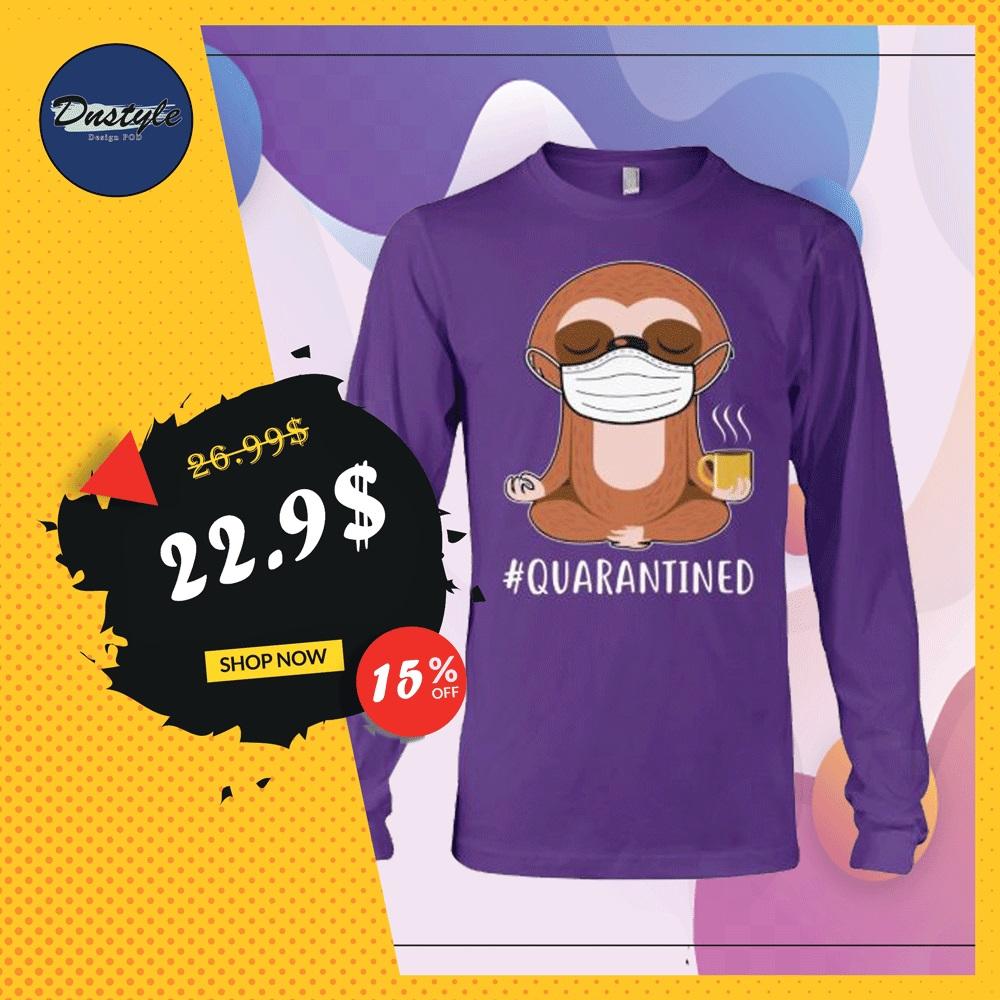 Sloth wear mask doing namaste quarantined long sleeved