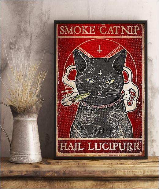 Smoke catnip hail lucipurr poster