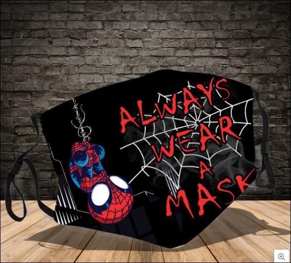 Spider man always wear a mask face mask