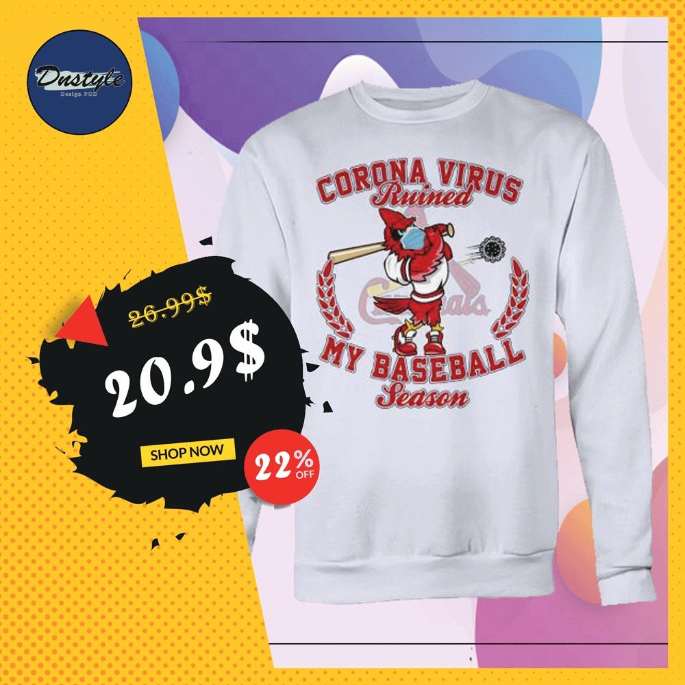 St. Louis Cardinals Corona Virus ruined my baseball season sweater