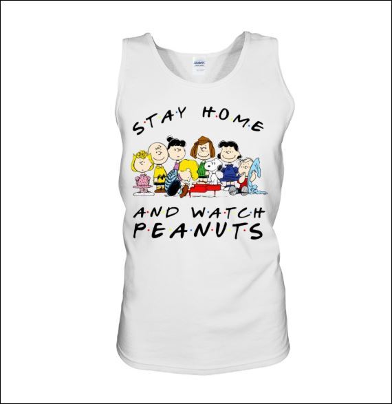 Stay home and watch Peanuts tank top