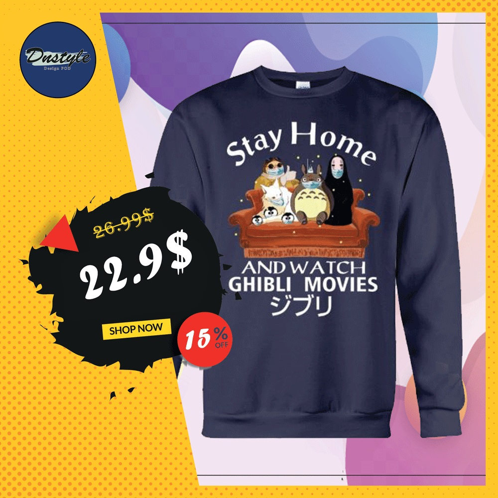 Stay home and watch ghibli movies sweater