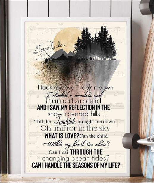 Stevie Nicks Landslide lyric I took my love i took it down signatures poster