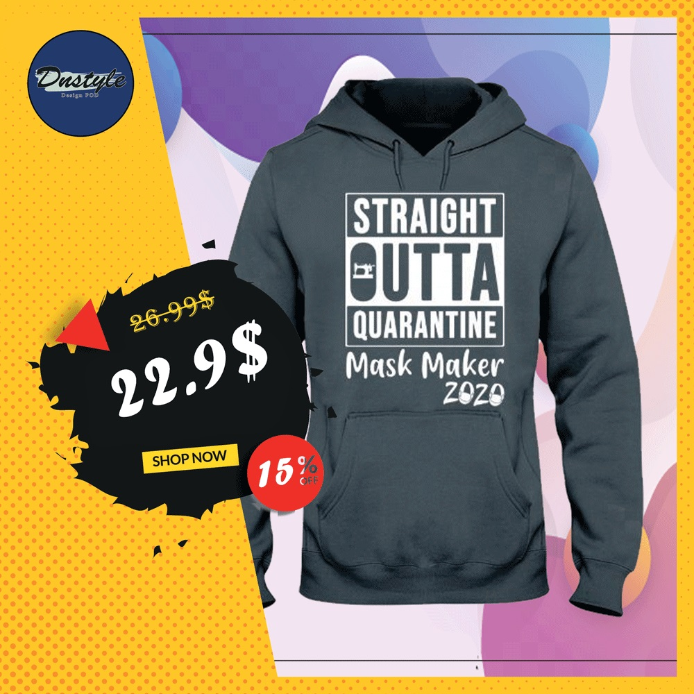 Straight outta quarantine mask maker 2020 hoodie