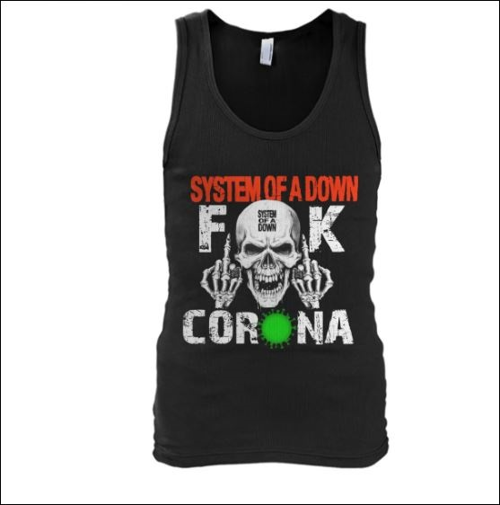 System of a down fuck corona tank top