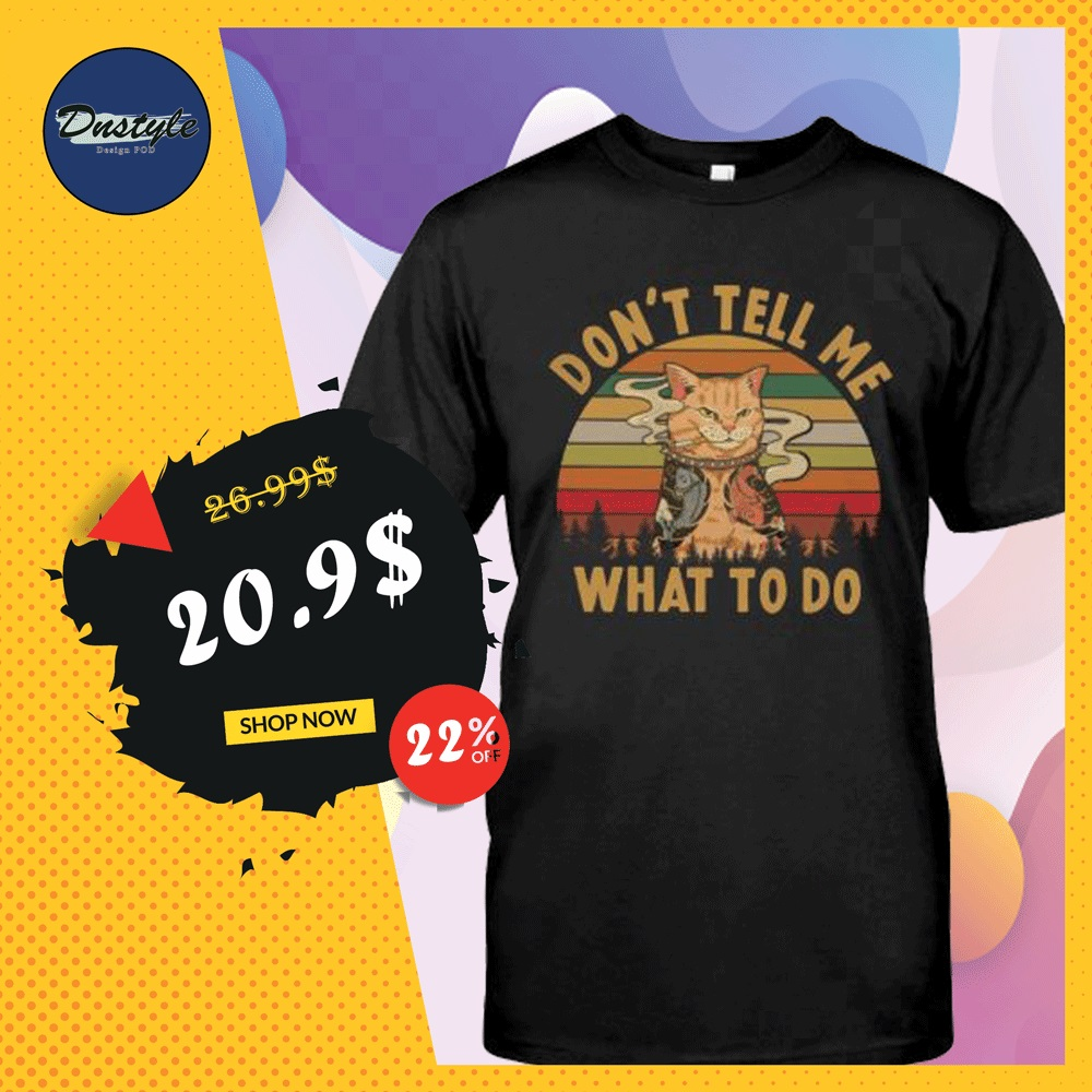 Tattoo cat don't tell me what to do vintage shirt