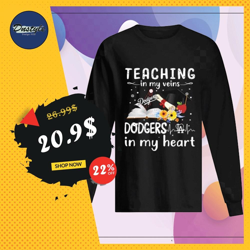Teaching in my vein Dodgers LA in my heart long sleeved