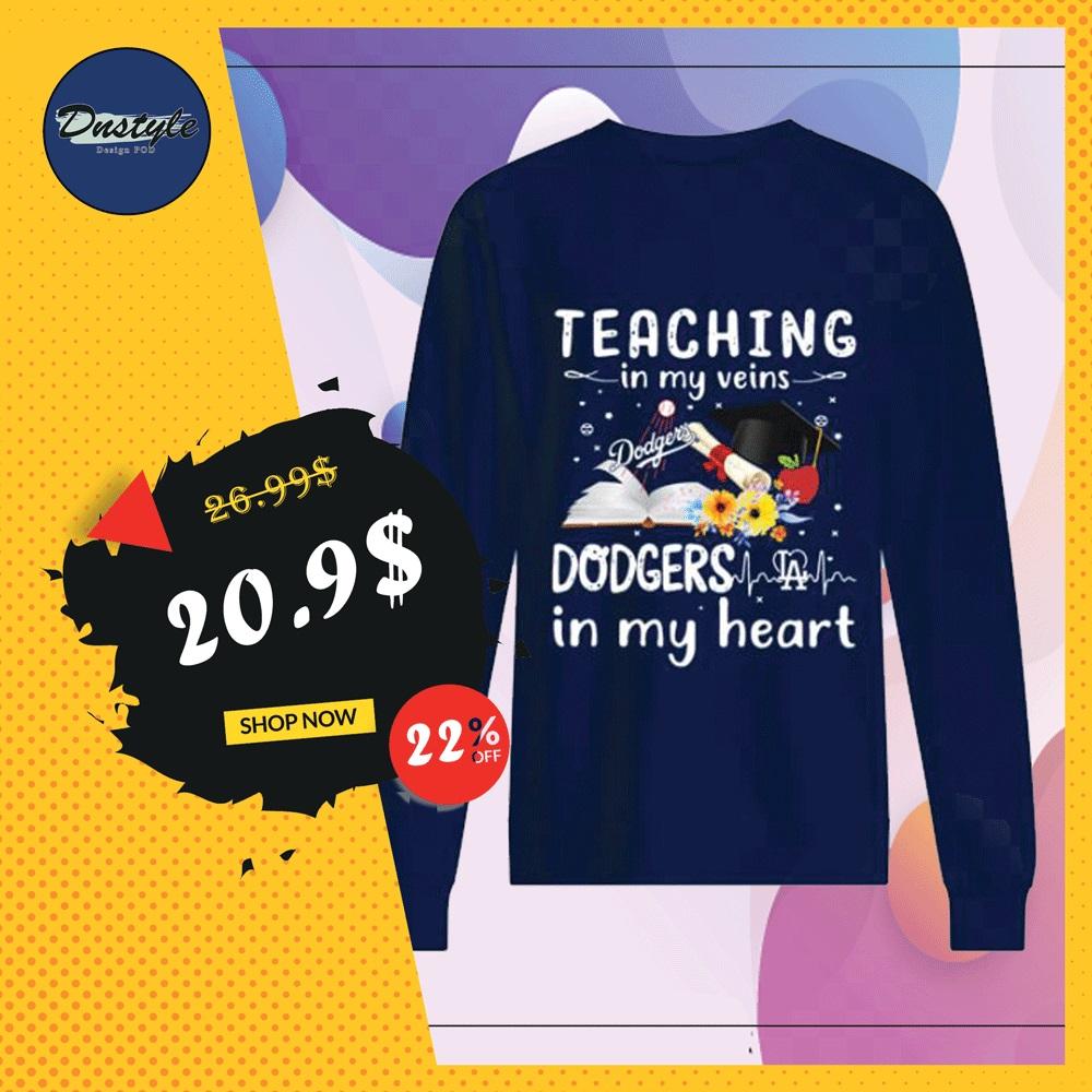 Teaching in my vein Dodgers LA in my heart sweater