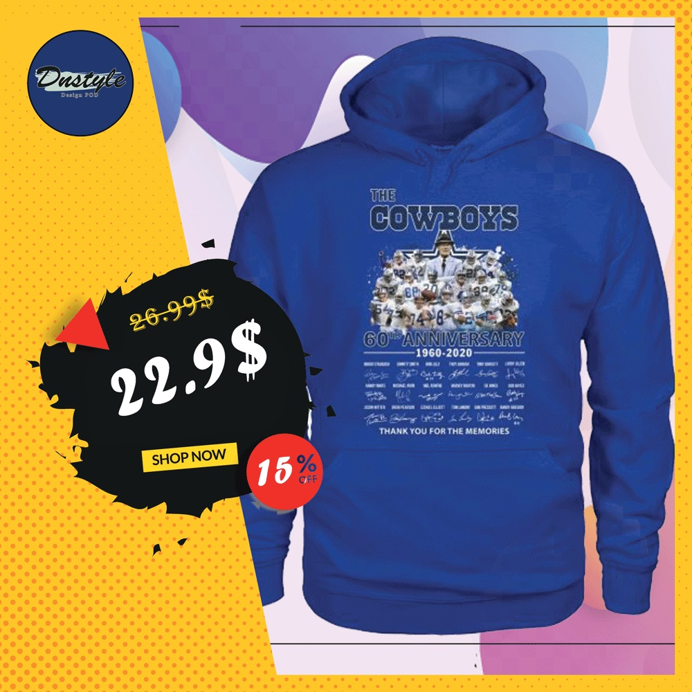 The Cowboys 60th anniversary 1960 2020 all player signatures hoodie