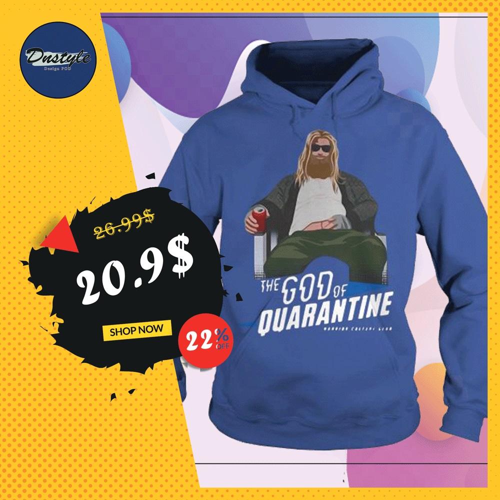 Thor the God of quarantine hoodie