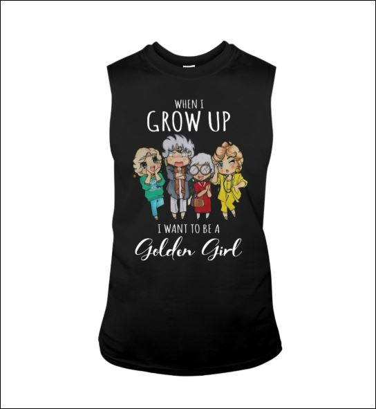 When i grow up i want to be a Golden Girl chibi tank top