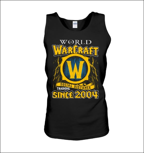 World of Warcraft social distance training since 2004 tank top