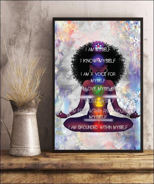 Yoga i am myself i know myself i am a voice for myself i love myself poster