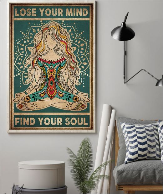 Yoga lose your mind find your soul poster