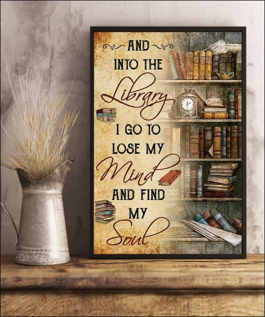 And into the library i go to lose my mind and find my soul poster 2