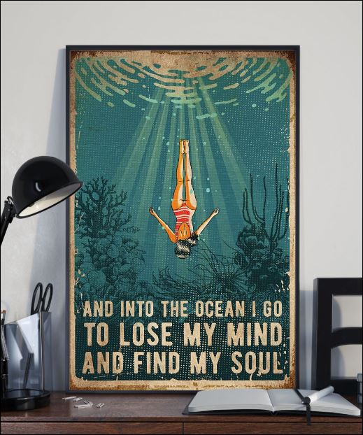And into the ocean i go to lose my mind and find my soul poster 2