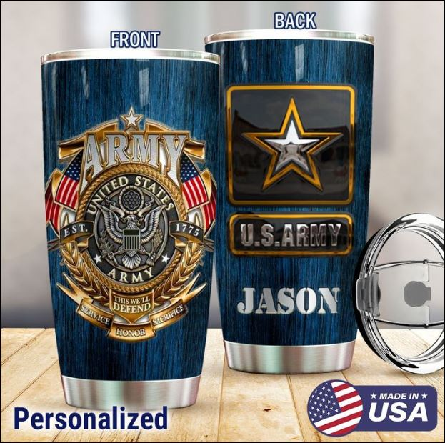 Army United States this we'll defend tumbler