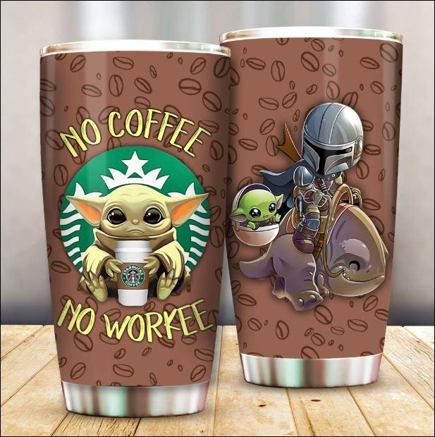 Baby Yoda Starbucks no coffee no workee tumbler