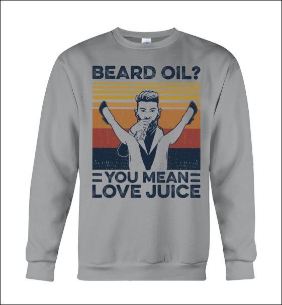Beard oil you mean love juice vintage sweater