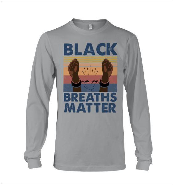 Black breaths matter vintage long sleeved