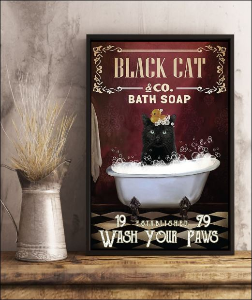 Black cat co bath soap wash your paws poster