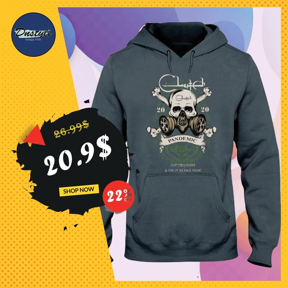 Clutch 2020 pandemic covid 19 hoodie