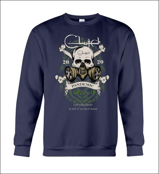 Clutch 2020 pandemic covid 19 sweater