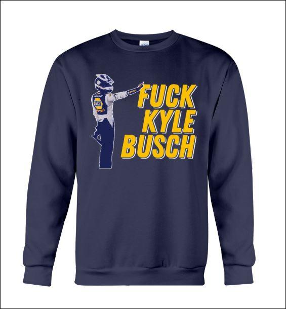 Fuck kyle busch sweater