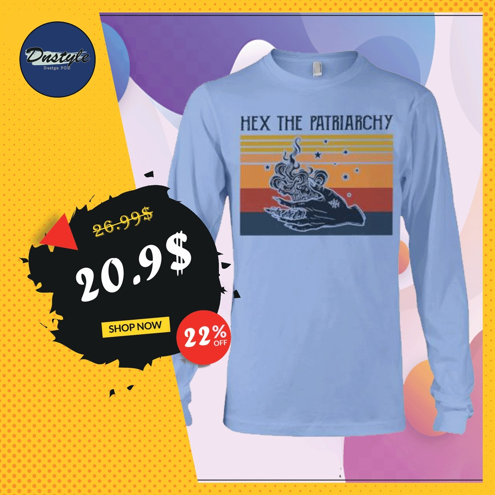 Hex the patriarchy vintage long sleeved