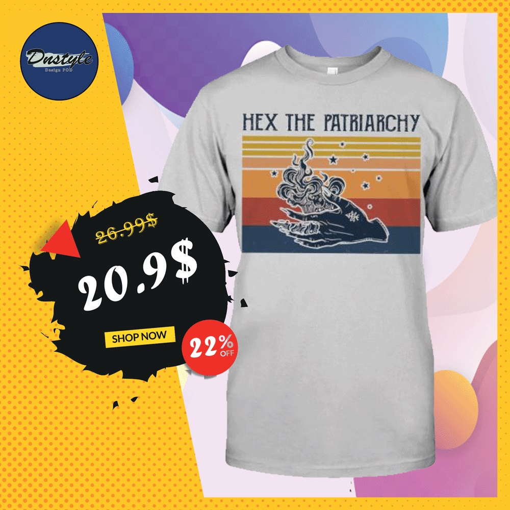 Hex the patriarchy vintage shirt