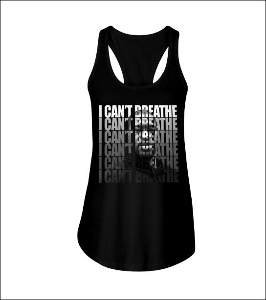 I can't breathe tank top