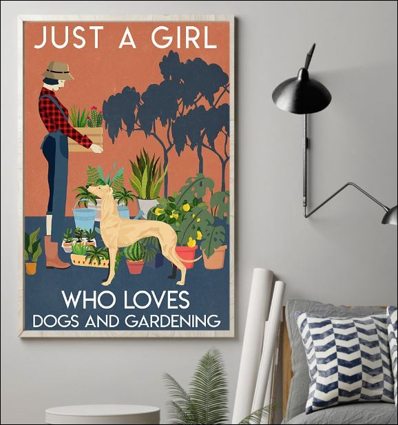 Just a girl who love dogs and gardening poster 1