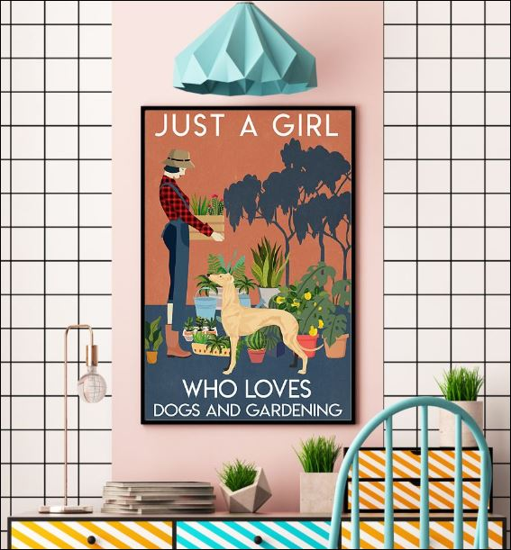 Just a girl who love dogs and gardening poster 3