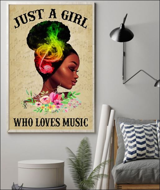 Just a girl who love music poster
