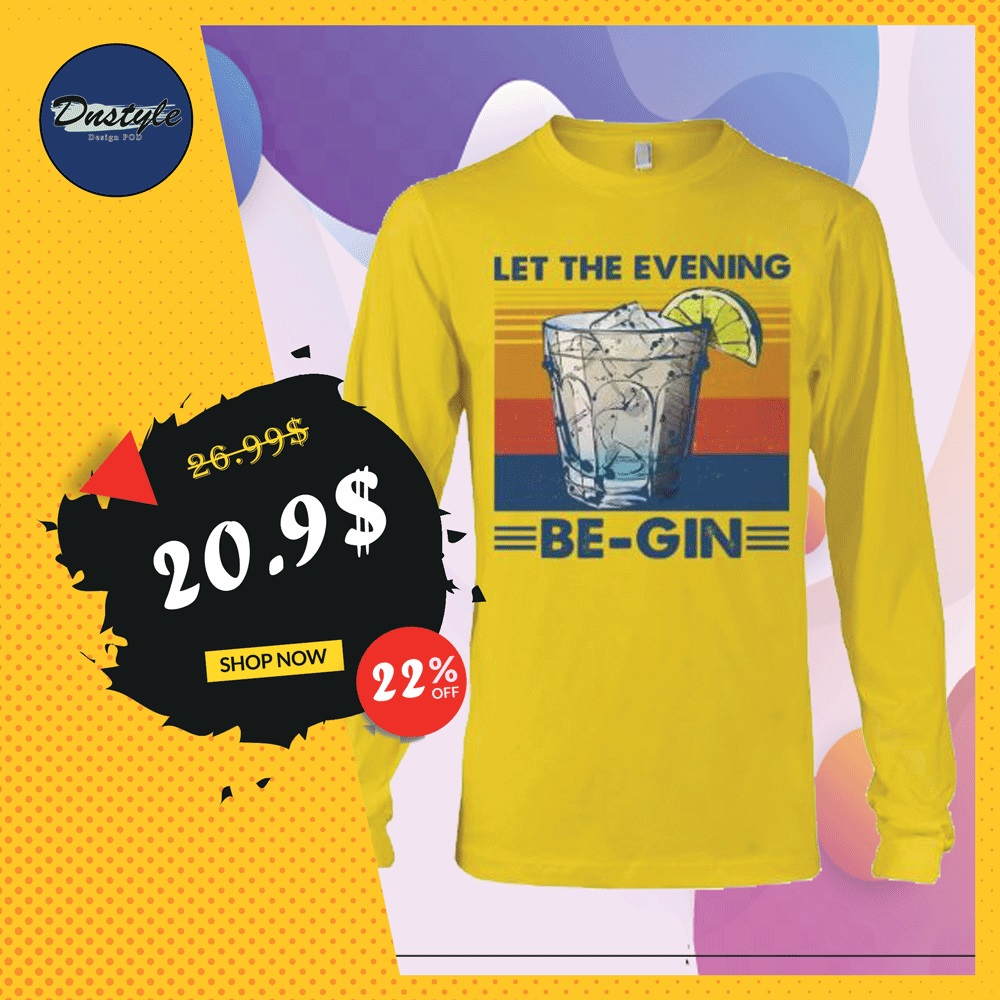 Let the evening be gin vintage long sleeved