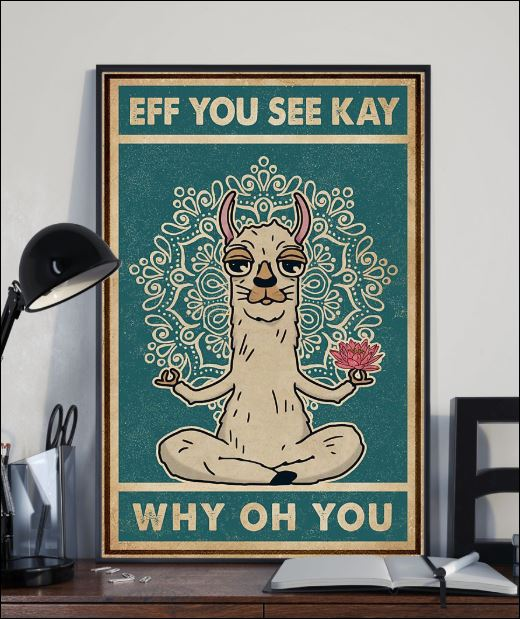 Llama eff you see kay why oh you poster 2