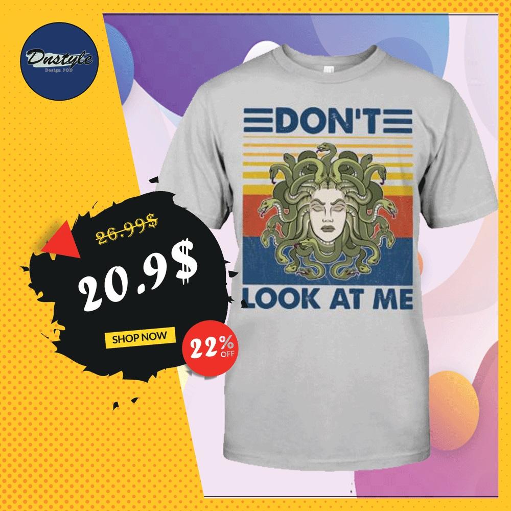 Medusa don't look at me vintage shirt
