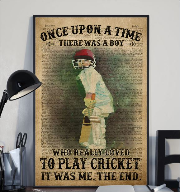 Once upon a time there was a boy who really love to play cricket it was me poster 2