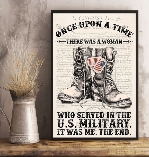 Once upon a time there was a woman who served in the US military it was me the end poster 1