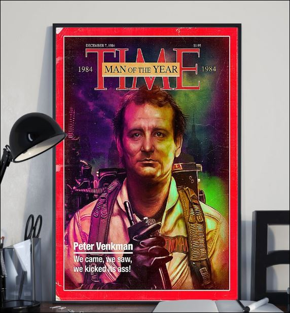 Peter Venkman time man of the year poster 2