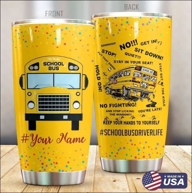 School bus keep your hands to yourself tumbler
