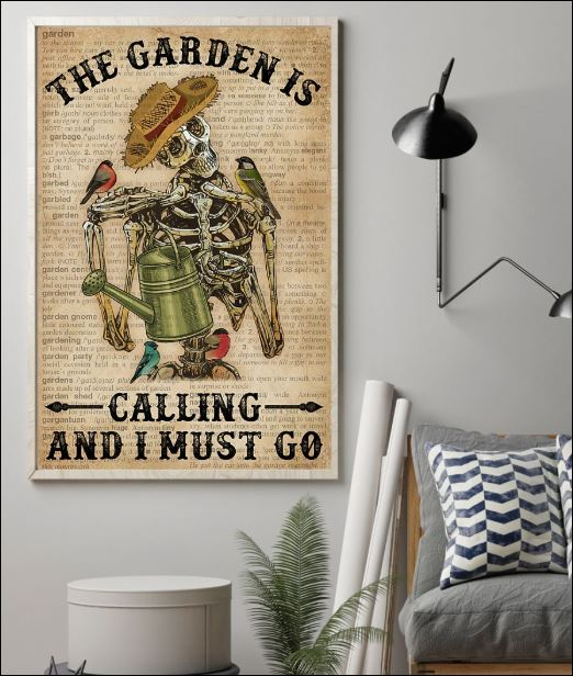 Skeleton the garden calling and i must go poster 1
